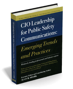 CIO Leadership for Public Safety Communications: Emerging Trends and Practices